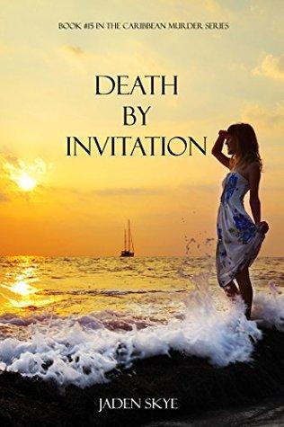 Death by Invitation (Caribbean Murder, #15)