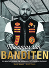 Mammas son BANDITEN by Mehdi Seyyed