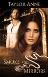 Smoke and Mirrors (Up in Smoke, #1)