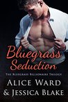 Bluegrass Seduction by Alice Ward