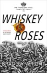 Whiskey & Roses (Xander King #1)