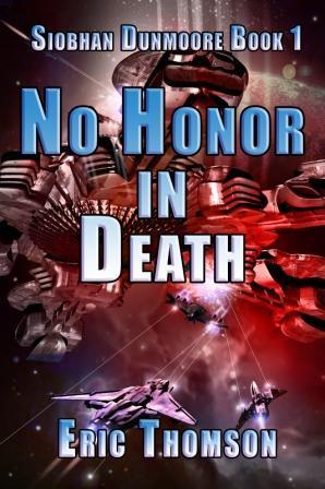 no-honor-in-death-siobhan-dunmoore-book-1