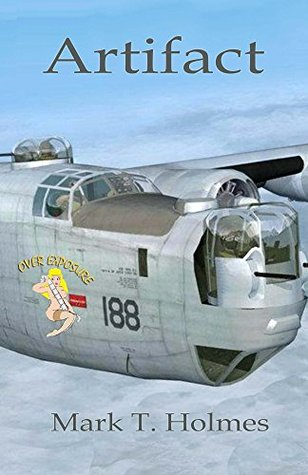 Artifact: A B-24 crew and female spy embark on a secret mission that helps spark the Cold War