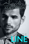 Cross the Line (Boston Love, #2)