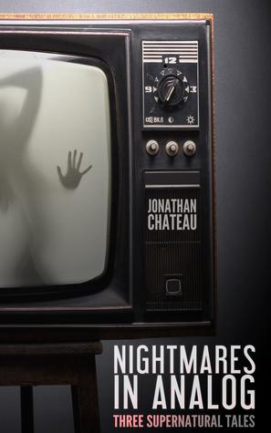 Nightmares in Analog: Three Supernatural Tales