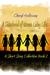 A Sisterhood of Women Living Life by Cheryl Holloway