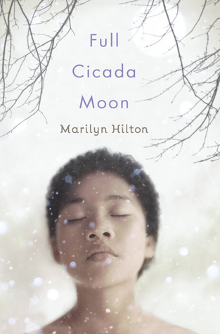 Full Cicada Moon by Marilyn Hilton
