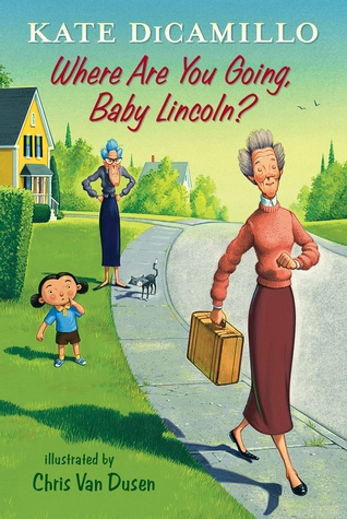 Where Are You Going, Baby Lincoln? (Tales from Deckawoo Drive, #3)