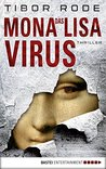 Das Mona-Lisa-Virus by Tibor Rode