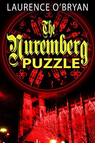 The Nuremberg Puzzle by Laurence O'Bryan