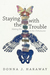 Staying with the Trouble by Donna J. Haraway