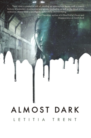 Almost Dark by Letitia Trent