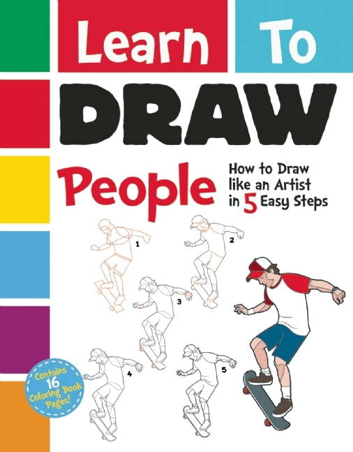 Learn to Draw People: How to Draw like an Artist in 5 Easy Steps