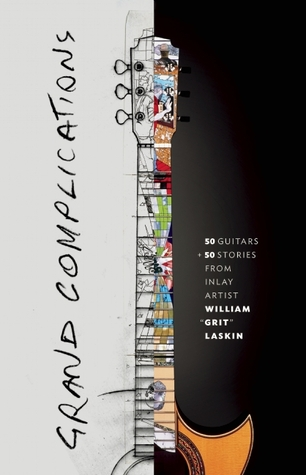 Grand Complications by Grit Laskin