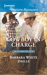 Cowboy in Charge by Barbara White Daille
