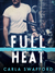 Full Heat (Brothers of Mayhem #2)