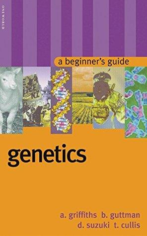 Genetics A Beginners Guide By Burton Guttman