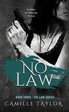 No Law (Law, #3)