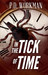 In the Tick of Time by P.D. Workman