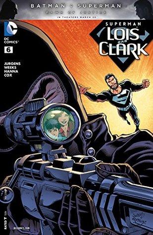 Superman: Lois and Clark #6