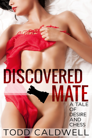 Discovered Mate by Todd Caldwell