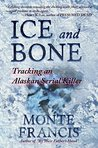 Ice and Bone: Tra...