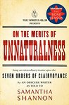 On the Merits of Unnaturalness by Samantha Shannon