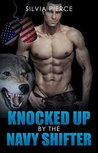 PARANORMAL: NAVY SEAL: Knocked Up By The Navy Shifter (Pregnancy Alpha Male Shifter Romance) (Fantasy Romance Short Stories)