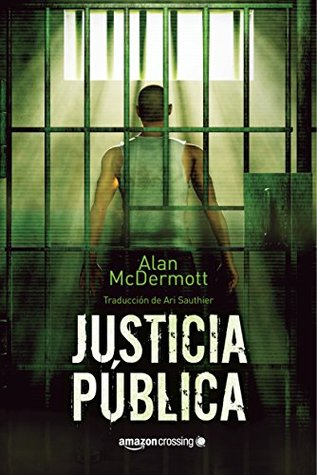 Justicia pública (Tom Gray, #1)
