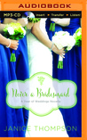 Never a Bridesmaid by Janice  Thompson