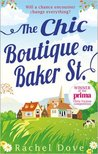 The Chic Boutique on Baker Street by Rachel Dove