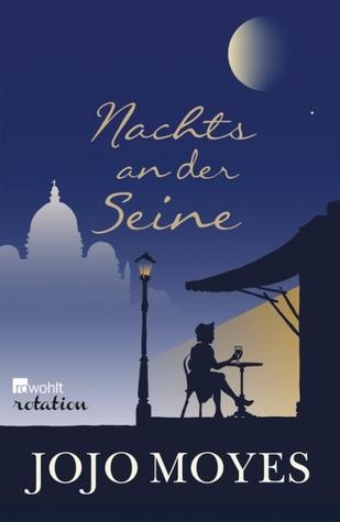 Nachts an der Seine by Jojo Moyes