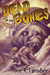 Dead on the Bones by Joe R. Lansdale