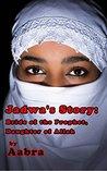 Jadwa's Story: Bride of the Prophet, Daughter of Allah