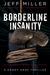 Borderline Insanity (Dagny Gray #2)