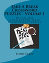 Take a Break Crossword Puzzles - Volume 1: 50 Fun and Challenging 15x15 Symmetrical Puzzles