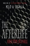 The Afterlife: First Steps Into Hell (The Four Brothers Book 1)