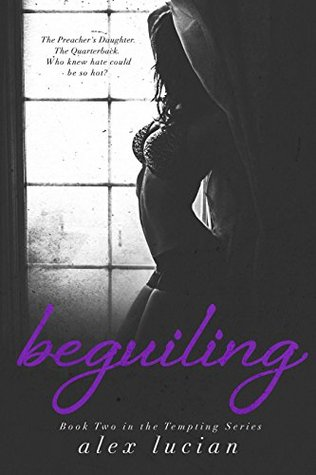 Beguiling (The Tempting Series Book 2) by Alex Lucian