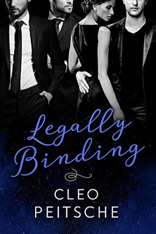 Legally Binding (Lawyers Behaving Badly Book 1) by Cleo Peitsche