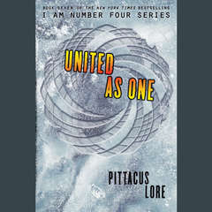 United as One(Lorien Legacies 7)