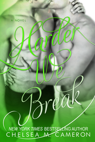 Harder We Break (Fall and Rise, #5)