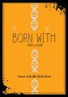 Born With: Erika & Gianni