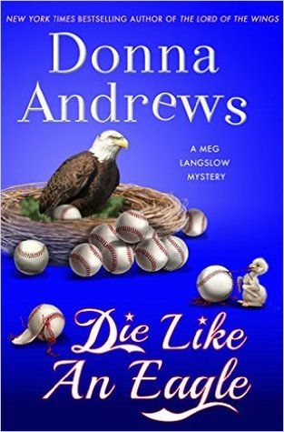Die Like an Eagle (Meg Langslow, #20)
