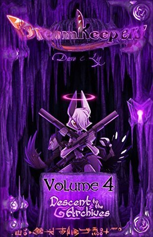 Dreamkeepers Vol 4 Descent To The Archives By David Lillie