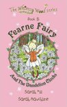 Fearne Fairy and the Dandelion Clocks (Whimsy Wood, #8)