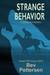 Strange Behavior by Bev Pettersen