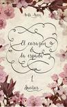 El corazón & la espada nº1 by Aoife Awen