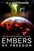 Embers of Freedom: Book Thr...