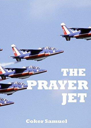 The Prayer Jet