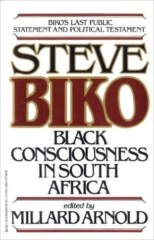 The Testimony Of Steve Biko by Steve Biko